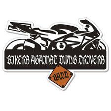 "Bikers Against Dumb Drivers  car bumper sticker decal 8"" x 3"""