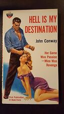 """John Conway, """"Hell is My Destination,"""" 1959, Monarch 128, NF, 1st"""