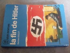 µ? J'ai lu bleu A26 La fin du chancelier en 1945 Gerhard Boldt