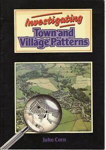 Investigating Town and Village Patterns by John Corn