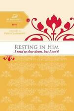 Women of Faith Study Guide: Resting in Him : I Need to Slow down but I Can't!...