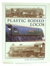 Plastic-bodied Locos by Shakleton, Tim Paperback Book The Cheap Fast Free Post
