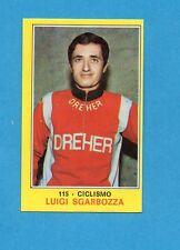 CAMPIONI dello SPORT 1970-71-Figurina n.115- SGARBOZZA - CICLISMO -NEW