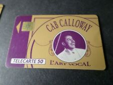 TELECARTE 50 FRANCE CELEBRITE' MUSIQUE, CAB CALLOWAY, CELEBRITY, PHONE CARD