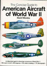 The Concise Guide to American Aircraft of World War II: An Illustrated Guide to…