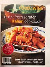 Food & Wine Quick From Scratch Italian Cookbook Dec 2009 Pasta Pizza Chicken