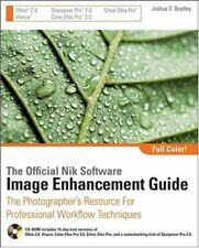 The Official Nik Software Image Enhancement Guide: The Photographers Resource f