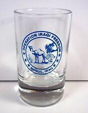Operation Iraqi Freedom Mosul Iraq blue camel round shot glass 3 oz