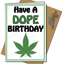 Have A Dope Birthday / Funny Stoner – Birthday Card