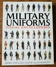 MILITARY UNIFORMS VISUAL ENCYCLOPEDIA by Sarah Uttridge (2011, Paperback)