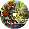 In Freedom's Cause, G A Henty Audiobook Unabridged Fiction English 9 Audio CDs