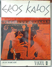 EROS KALOS by Jean Marcade ILLUSTRATED ESSAY ON EROTIC ELEMENTS IN GREEK ART