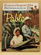 PABLO Boy of Mexico Encyclopaedia Britannica True-to-Life Books # G4 -1962