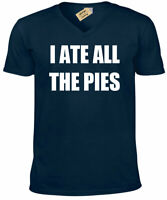 I ATE ALL THE PIES T Shirt Funny mens fat joke novelty gift humour V-Neck