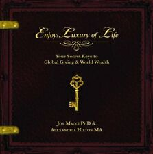 Enjoy: Luxury of Life by Macci, Joy|Hilton, Alexandria