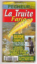 Les carnets du pêcheur N°2  La truite Fario