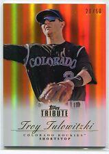 2012 Topps Tribute Orange 82 Troy Tulowitzki 21/50
