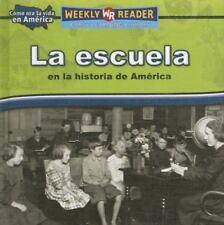 La Escuela En La Historia De America/Going to School in American-ExLibrary