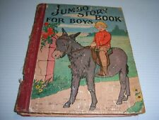 VINTAGE ANTIQUE BOOK:JUMBO STORY BOOK FOR BOYS