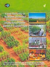 Food Security in Nutrient-Stressed Environments: Exploiting Plants' Genetic Capa