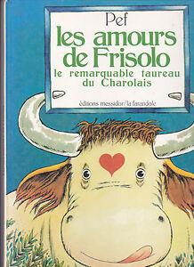 Les amours de Frisolo Le remarquable taureau du Charolais PEF