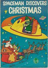 SPACEMAN DISCOVERS CHRISTMAS RARE GIVEAWAY PROMO CHRISTMAS 1958 BEN FRANKLIN VG