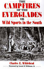 The Camp-Fires of the Everglades: or Wild Sports in the South (Florida Sand Doll