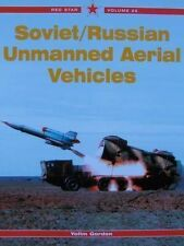 LIVRE : SOVIET/RUSSIAN UNMANNED AERIAL VEHICLES militaire russe,red star 20