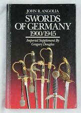 SWORDS OF GERMANY 1900/1945 by John R. Angolia 1st Edition 1988
