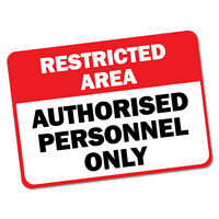 Restricted Personnel Sticker Decal Safety Sign Car Vinyl #5963ST