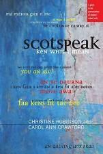 Scotspeak: una guía a la pronunciación de los escoceses por Christine urbano moderno..