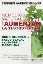 Remedios Naturales Para Aumentar La Testosterona: Como Mejorar La Salud Sexual y