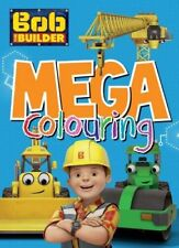 (Good)-Bob the Builder Mega Colouring (Paperback)-Parragon Books Ltd-1474847161