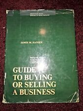 Guide to Buying or Selling a Business by James M. Hansen (1975, Hardcover)