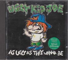UGLY KID JOE - as ugly as they wanna be CD