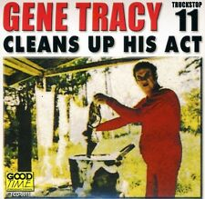 Gene Tracy - Cleans Up His Act [New CD]