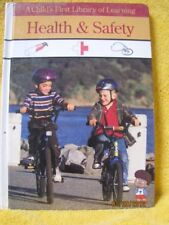 Health & Safety: A Childs First of Learning (Chil
