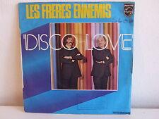 LES FRERES ENNEMIS Disco love 6009 654
