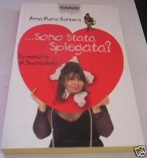 SONO STATA SPIEGATA? AnnaMaria Barbera ed Kowalski 2003