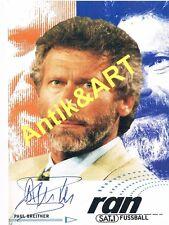 Autogrammkarte >> Paul Breitner <<  *handsigniert*  10cmx15cm