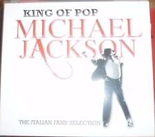 king of pop MICKAEL JACKSON  the italian fans selection 2 cd nuovo
