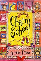 Charm School, Fine, Anne, Very Good Book