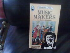 Famous Lives:Music Makers-J Moore+A Blackwood Paperback English Beaver Books