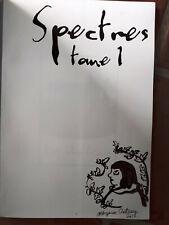 CHETTEAUX - SPECTRES T.1 - Dédicacé - édition originale