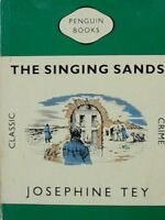The Singing Sands (Classic Crime) By Josephine Tey