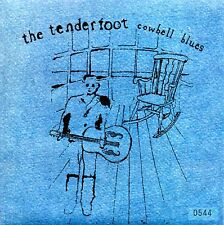 "TENDERFOOT - COWBELL BLUES - NUMBERED 7"" VINYL SINGLE - MINT"