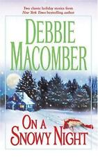 On a Snowy Night by Debbie Macomber (2004, Paperback)