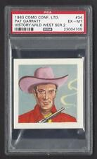 1963 Como Conf. Ltd. ~ PAT GARRATT #34 ~ PSA 6 ~ History / Wild West Series 2
