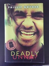 Deadly Unna, by Phillip Gwynne (PB) English Literature