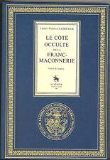 LE COTE OCCULTE DE LA FRANC MACONNERIE. CH.-W. LEADBEATER